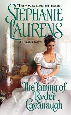 The Taming of Ryder Cavanaugh (The Cynster Sisters Duo #2)