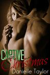 Captive at Christmas (Captive Hearts #1)
