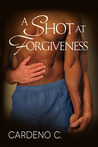 A Shot at Forgiveness (2013 Daily Dose: Make a Play)