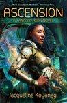 Ascension (Tangled Axon, #1)