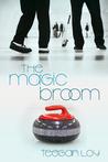 The Magic Broom (2013 Daily Dose: Make a Play)