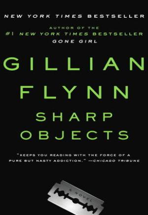 #Printcess review of Sharp Objects by Gillian Flynn