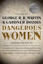 Book Review: George R.R. Martin & Gardner Dozois' Dangerous Women