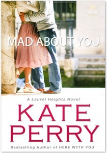 Mad about you (Laurel Heights #9)
