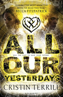 All Our Yesterdays (All Our Yesterdays, #1)