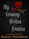 My Granny Writes Erotica