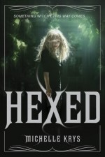 {Release Day Giveaway} Hexed by Michelle Krys