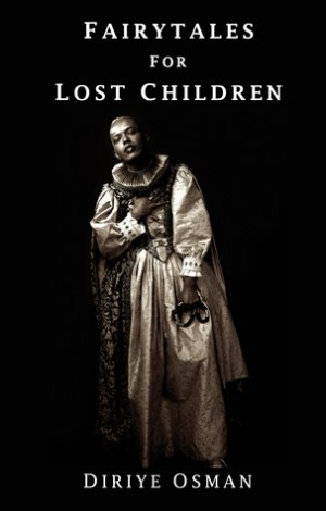 Fairy Tales for lost children by diriye osman