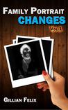 Changes (Family Portrait, #1)
