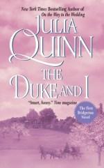 Book Review: Julia Quinn's The Duke and I
