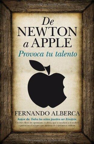 Resultado de imagen de de newton a apple provoca tu talento