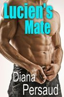 Review:  Lucien's Mate – Diana Persaud