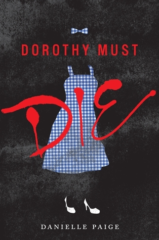 Teaser Tuesday: Dorothy Must Die