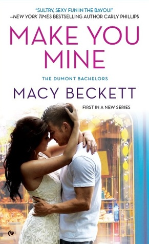 Make You Mine (Dumont Bachelors, #1)