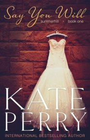 Say You Will (Summerhill, #1)