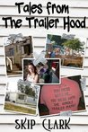 Tales from the Trailer-hood