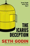 The Icarus Deception: How High Will You Fly?