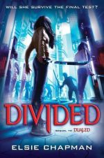 Book Review: Elsie Chapman's Divided
