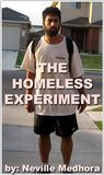 The Homeless Experiment