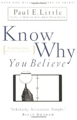 Know Why You Believe by Paul E. Little — Reviews