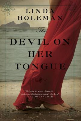 the devil on her tongue by linda holeman