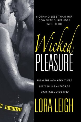 Book Review: Lora Leigh's Wicked Pleasure