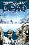 The Walking Dead, Vol. 02: Miles Behind Us