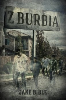 Z-Burbia (Z-Burbia #1) Paper back Illustration for Horror Book Cover Wars