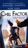 Book Reviews - Chill Factor (Weather Warden, #3)