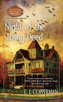 Night of the Living Deed (A Haunted Guesthouse Mystery, #1)- TTT Books about Ghosts