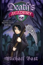 {Review} Death's Academy by Michael Bast @michaelbast