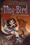 May Bird, Warrior Princess