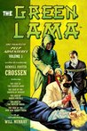 The Green Lama: The Complete Pulp Adventures Volume 1