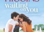 Review: Waiting on You by Kristan Higgins (Blue Heron #3)