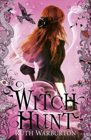 Witch Hunt (Witch Finder #2) – Ruth Warburton