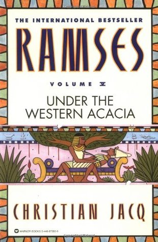 Ramses Under The Western Acacia (ramses, #5) By Christian