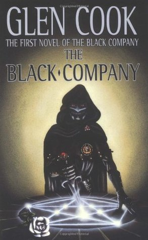 The Black Company (The Chronicle of the Black Company, #1)