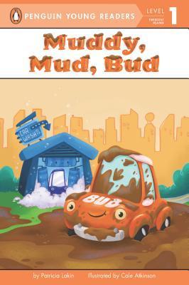 Muddy, Mud, Bud