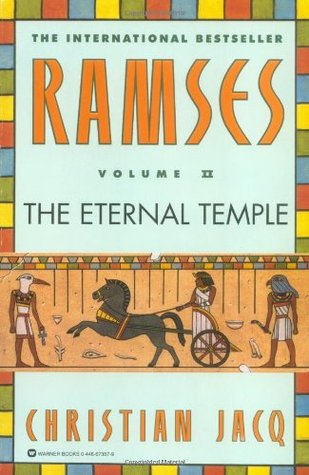 Ramses The Eternal Temple (ramses, #2) By Christian Jacq