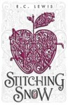Stitching Snow by R. C. Lewis