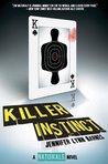 Killer Instinct (The Naturals, #2)
