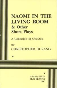 Naomi in the Living Room and Other Short Plays by ...