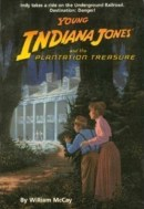 Young Indiana Jones and the Plantation Treasure - William McCay