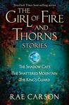 Girl of Fire and Thorns Stories (Fire and Thorns, #0.5-0.7)