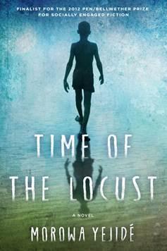 Time of the Locust by Morowa Yejide
