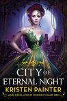 City of Eternal Night (Crescent City, #2)