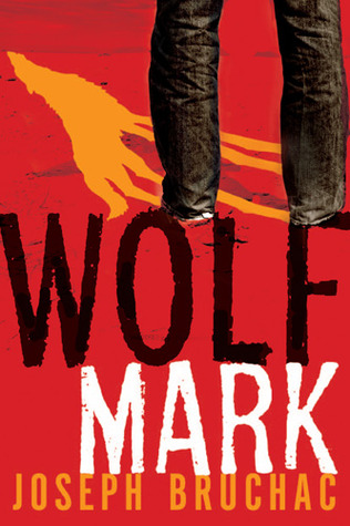 Wolf Mark by Joseph Bruchac — Reviews Discussion ...