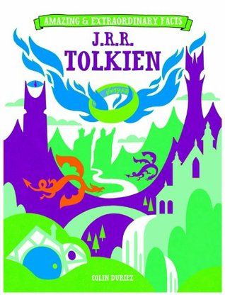Amazing & Extraordinary Facts: J.R.R. Tolkien Book Cover