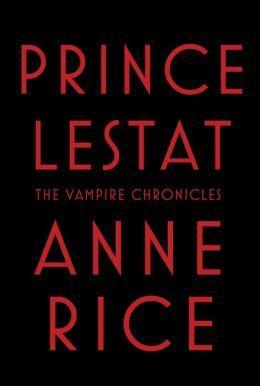 Prince Lestat (The Vampire Chronicles #11)