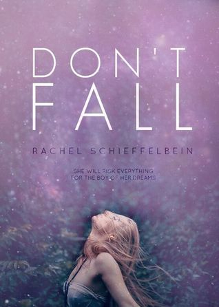 {Review+Giveaway} Don't Fall by Rachel Schieffelbein